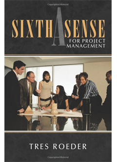 A Sixth Sense For Project Management  (up to 6 PDUs)